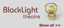 Black Light Theatre